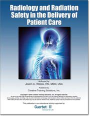 Radiology and Radiation Safety In The Delivery of Patient Care